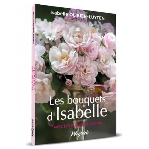 « Les bouquets d'Isabelle » d'Isabelle Olikier-Luyten est disponible en librairies et sur notre e-shop au prix de 25€.