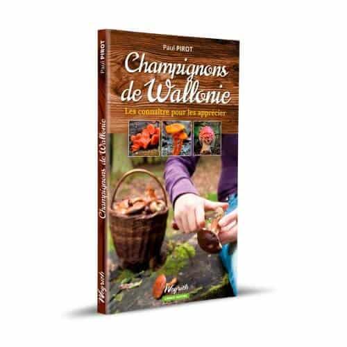 « Champignons de Wallonie » de Paul Pirot est disponible en librairies et sur notre e-shop.