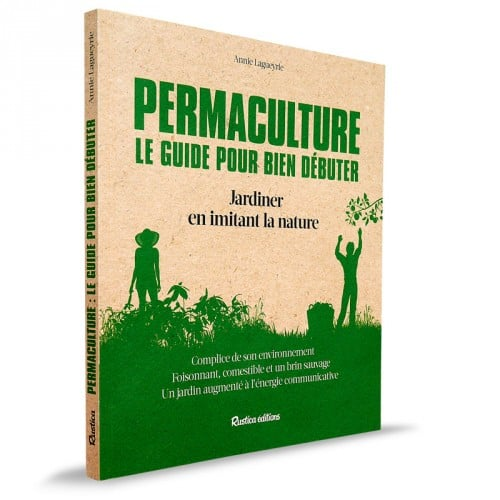 permaculture le guide pour bien d buter. Black Bedroom Furniture Sets. Home Design Ideas