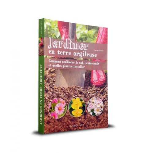 « Jardiner en terre argileuse » est disponible en librairies et sur notre e-shop.