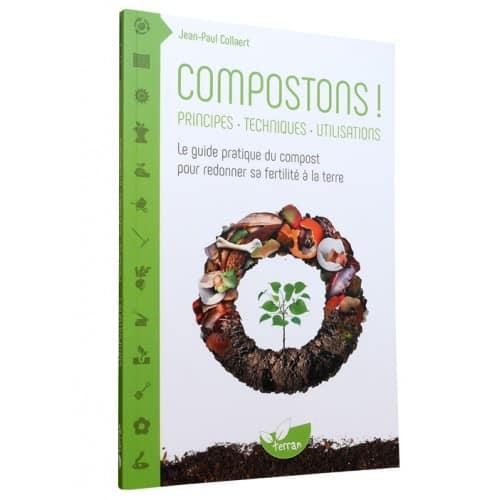 « Compostons ! - Pour redonner sa fertilité à la terre » est disponible en librairies et sur notre e-shop au prix de 15 €.