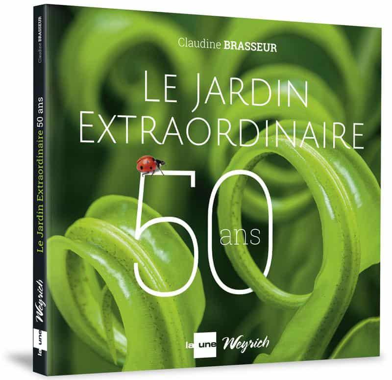 « 50 ans du jardin extraordinaire » de Claudine Brasseur disponible en librairies et sur notre e-shop.